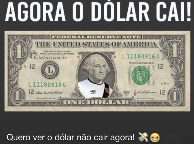 agora o dólar cai, piada do vasco, benjamin franklin na nota de dólar com camisa do vasco